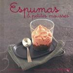 Espumas-petites-mousses-Nouvelles-variations-gourmandes-0