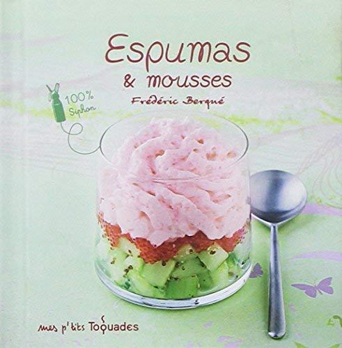 Mes-ptits-Toquades-Espumas-et-mousses-0